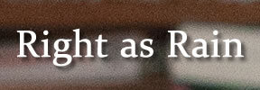 Right as Rain